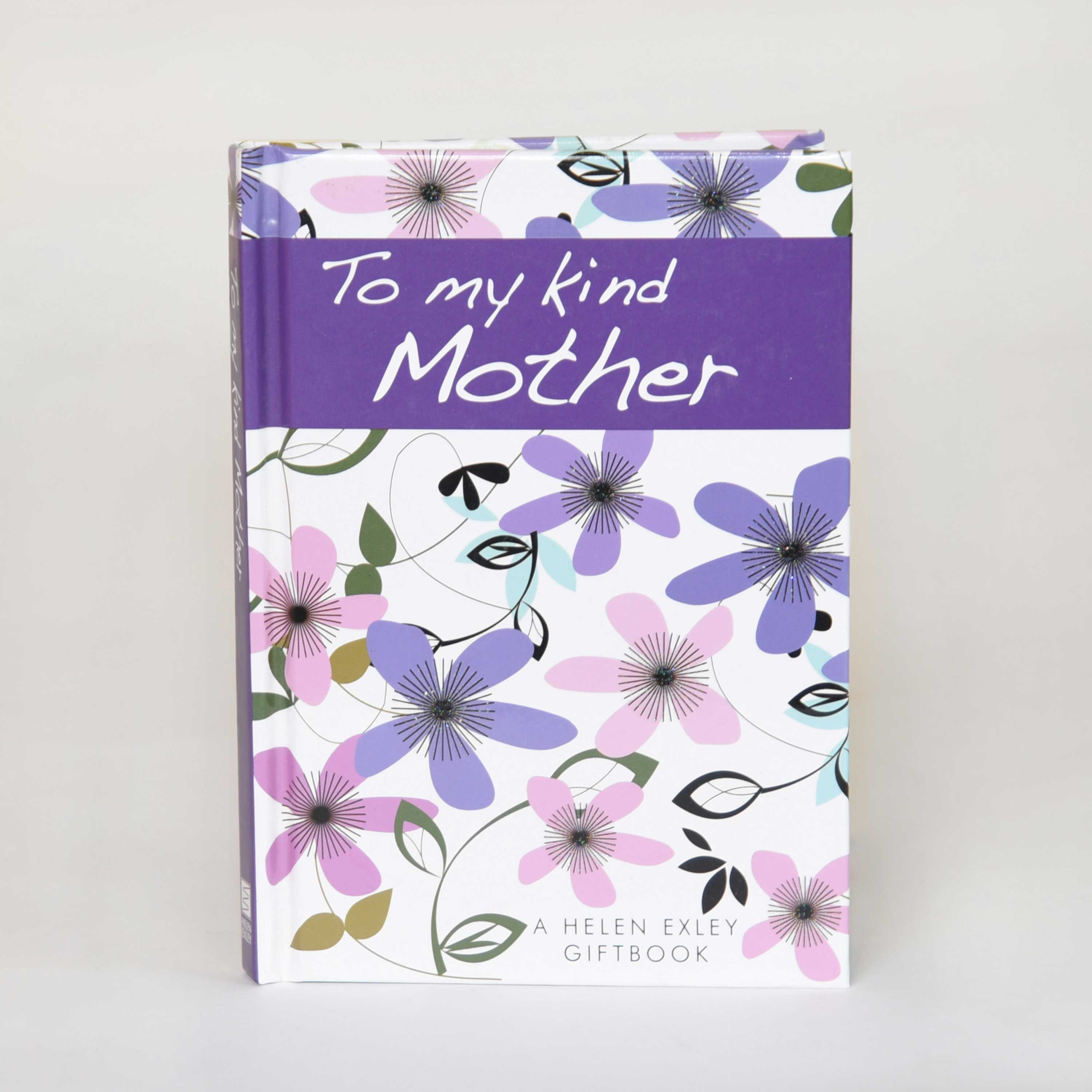 To My Kind Mother Giftbook
