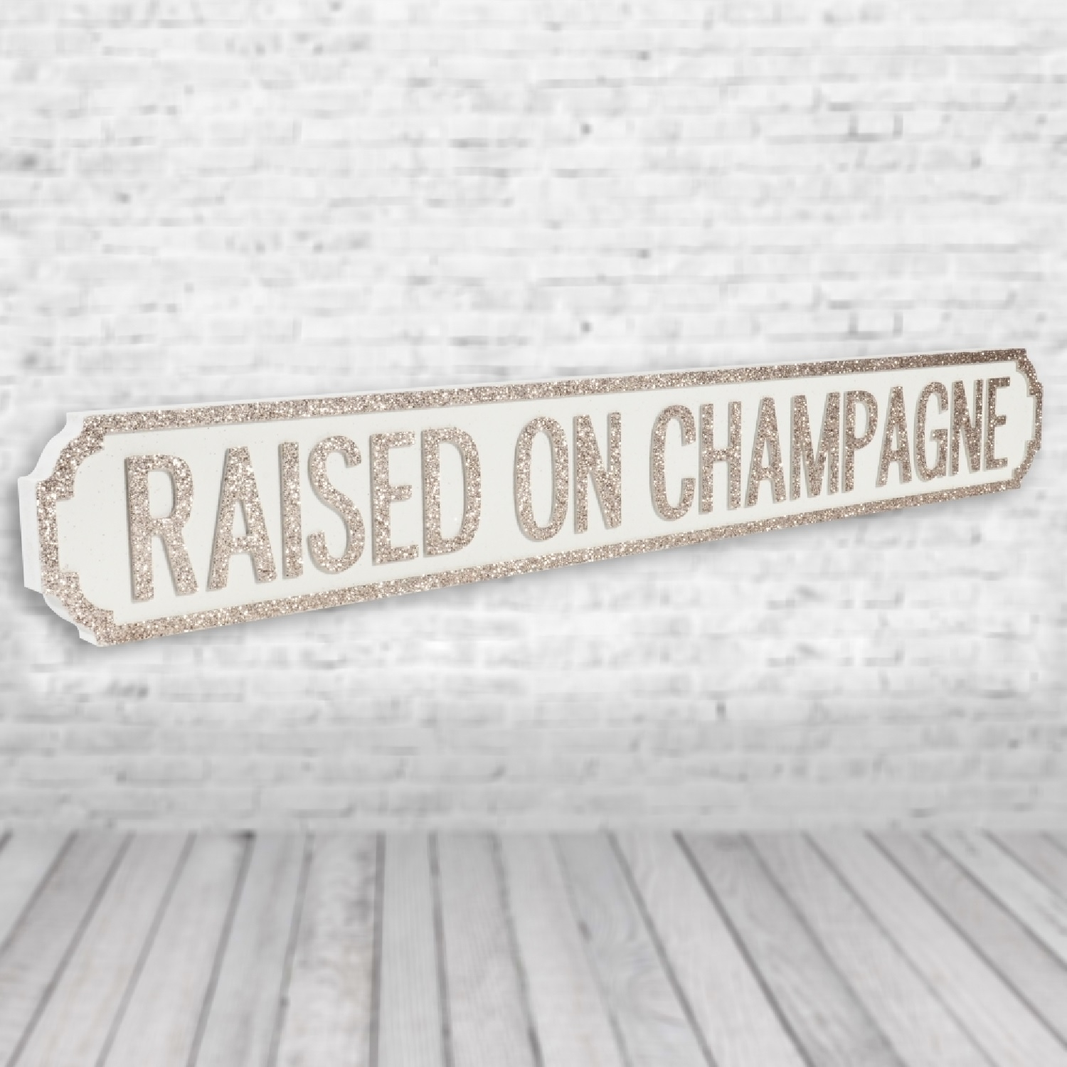 Image of Raised On Champagne Vintage Road Sign